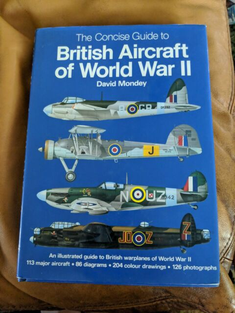 Concise Guide to British Aircraft of World War II by David Mondey Warplanes