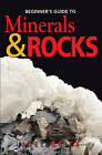 Beginner's Guide to Minerals & Rocks by Joel Grice (Paperback, 2010)