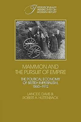 Mammon and the Pursuit of Empire: The Political Economy of British Imperialism,