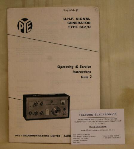 PYE SG1//U u.h.f Générateur de signal d/'exploitation /& Service instructions