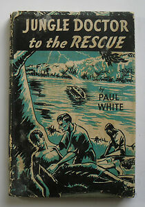 Jungle-Doctor-to-the-Rescue-by-Paul-White-1963-hardback