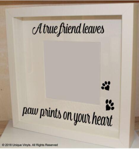 Настоящий друг оставляет отпечатки лап на вашем сердце-виниловая наклейка для мемориал рама