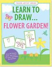 Learn to Draw Flower Garden!: Easy Step-By-Step Drawing Guide by Peter Pauper Press, Inc (Paperback / softback, 2014)