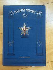 HISTORY OF OPERATIVE MASONRY 1930 CROIX FREEMASONRY ROSICRUCIAN OCCULT SATANIC