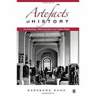 Artefacts of History: Archaeology, Historiography and Indian Pasts by Sudeshna Guha (Hardback, 2015)