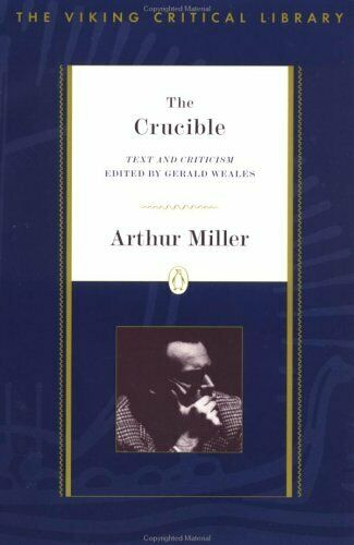 Crucible : Test and Criticism by Miller, Arthur
