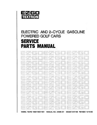 1989 1991 2 Cycle Gas Electric E Z Go Golf Cart Service Repair Parts Manual Ez Ebay