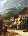 Atlas of the Great Irish Famine by Cork University Press (Hardback, 2012)
