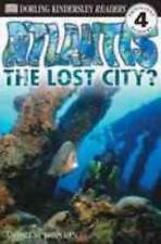 DK Readers: Atlantis : The Lost City? by Andrew Donkin (2000, Paperback)