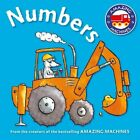 Amazing Machines First Concepts: Numbers by Kingfisher (Board book, 2015)