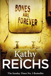 Kathy-Reichs-Bones-Sont-Toujours-Tout-Neuf-B-Format-Envoi-GB