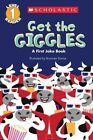 Scholastic Reader Level 1: Get the Giggles: A First Joke Book by Bron Davies (Paperback / softback, 2014)