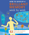 How to Develop a Brilliant Memory Week by Week by Dominic O'Brien (Paperback, 2005)