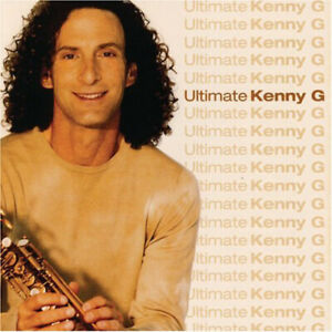 Brand-New-Sealed-CD-KENNY-G-Ultimate-Kenny-G-Smooth-jazz-Arista-2003