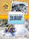 What's Great about Colorado? by Mary Meinking (Paperback / softback, 2014)
