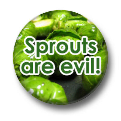 """I HATE SPROUTS 25mm 1/"""" Pin Badge Button Christmas Dinner Xmas Veg Novelty"""