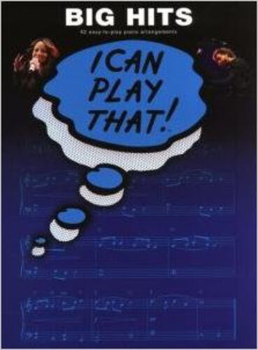 1 of 1 - I Can Play That! Big Hits, New, Wise Publications Book