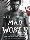 Mad World by Kate L. Mary (CD-Audio, 2015)