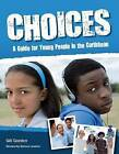 Choices: A Guide for Young People (Caribbean) by Gill Gordon (Paperback, 2011)