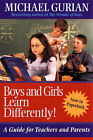 Boys and Girls Learn Differently!: A Guide for Teachers and Parents by Michael Gurian (Paperback, 2002)