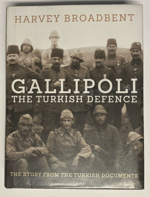 [Ex-Library Hardcover Book] GALLIPOLI The Turkish Defence by Harvey Broadbent