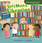 Let's Meet a Librarian by Gina Bellisario (Paperback / softback, 2013)