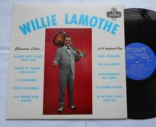 WILLIE LAMOTHE Chansons d'hier...VG++ QUEBEC Canada 1962 FRENCH COUNTRY LP