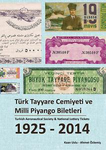 * NEW Turkish Aeronautical Society /& National Lottery Tickets 1925-2014