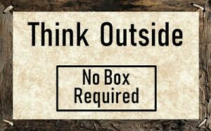 Details About Think Outside Sign Plaque Quotes Sayings Think Outside The Box Wall Decor