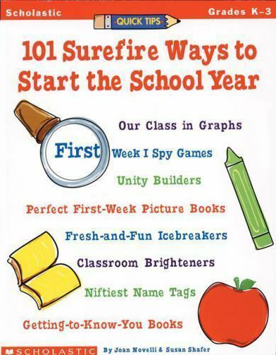 101 Surefire Ways to Start the School Year by Joan Novelli; Susan Shafer