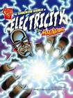 The Shocking World of Electricity: With Max Axiom Super Scientist by Liam O'Donnell (Hardback, 2010)