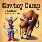 Cowboy Camp by Tammi Sauer (Paperback, 2014)