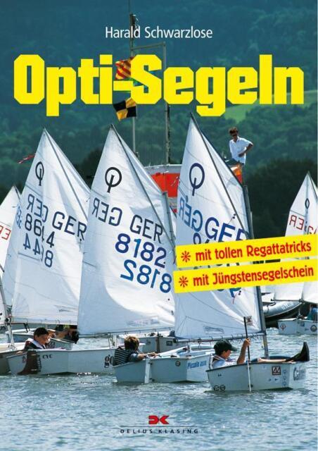 Opti-Segeln: Mit tollen Regattatricks - Mit Jüngstensegelschein - Schwar ... /4