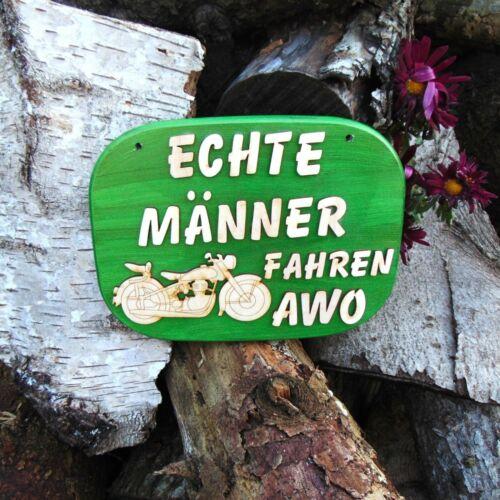 Echte Männer fahren AWO  Spruch Schild  für Eingang /& Garage aus Holz Geschenk