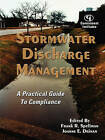 Stormwater Discharge Management: A Practical Guide to Compliance by Frank R. Spellman, Joanne E. Drinan (Paperback, 2003)