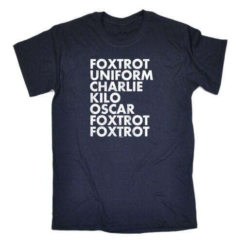 Funny Novelty T-Shirt Mens tee TShirt - Foxtrot Uniform Charlie Kilo supplies