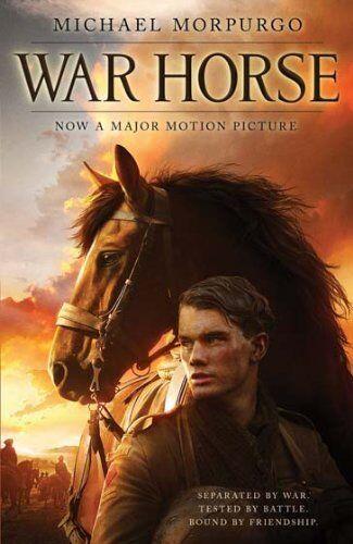 War Horse By  Michael Morpurgo. 9781405259415