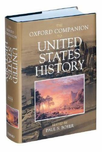 The Oxford Companion to United States History - Paul-S Boyer