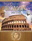 Understanding Roman Myths by Robin Johnson (Hardback, 2012)