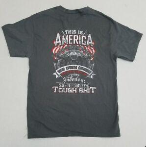 This-Is-America-Own-Guns-Speak-English-Love-Freedom-Tough-Sh-t-T-Shirt-Medium-ZC