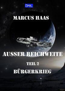 Ausser-Reichweite-Band-2-Buergerkrieg-von-Marcus-Haas-Taschenbuch