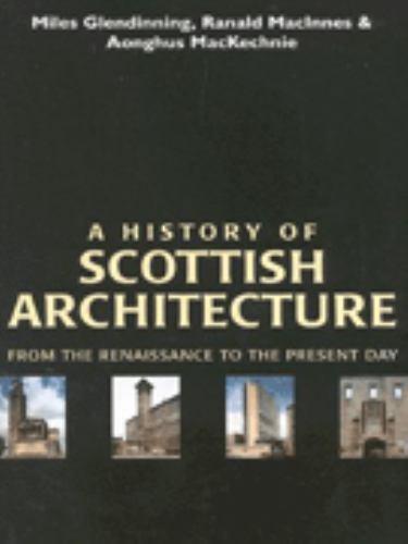 A History of Scottish Architecture