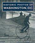 Historic Photos of Washington by Dr Andrew B Smith, Matthew Gilmore (Hardback, 2007)