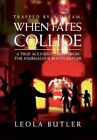 Trapped by a Dream When Fates Collide 9781450091305 by Leola Butler Hardback