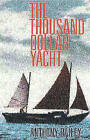 The Thousand Dollar Yacht by Anthony Bailey (Paperback, 1996)