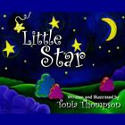 Little Star 9781425945053 by Tonia Thompson Paperback