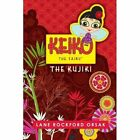Keiko The Fairy The Kujiki 9780557472062 by Lane Rockford Orsak Book