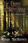 The Cairns of Sainctuarie: The Bleikovat Event by Hawk Mackinney (Paperback / softback, 2012)