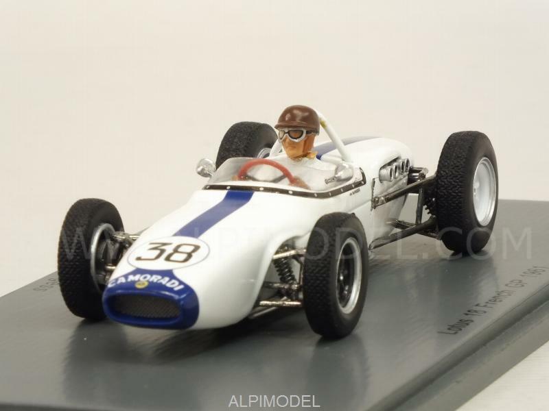 Lotus 18 GP France 1961 Ian Burgess 1 43 SPARK S5343
