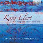 Sigfrid Karg-Elert - Karg-Elert: Complete Music for Flute (2015)